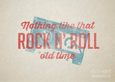 Nothing Like That Old Time Rock N Roll Wall Art Poster by Edward Fielding