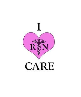 Nursing I Care -  Pink Poster by Mark Kiver