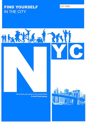 Nyc Find Yourself In The City Poster by Naxart Studio