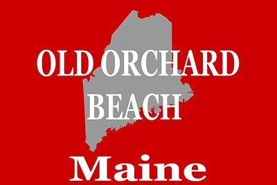 Poster featuring the photograph Old Orchard Beach Maine State City And Town Pride  by Keith Webber Jr
