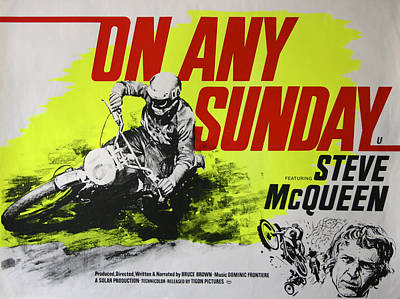 On Any Sunday - Steve Mcqueen  Poster by Georgia Fowler