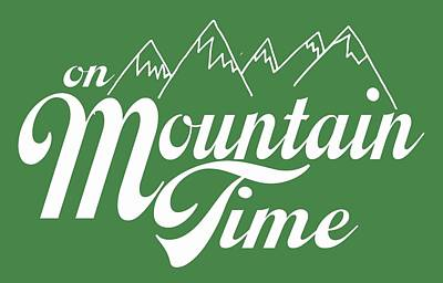 On Mountain Time Poster by Heather Applegate