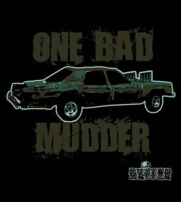 One Bad Mudder Poster by George Randolph Miller