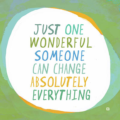 One Wonderful Someone Poster by Lisa Weedn