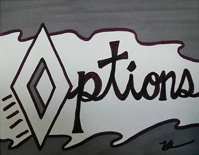 Options Poster by SOS Art Gallery