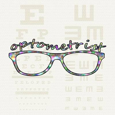 Poster featuring the digital art Optometrist by Anastasiya Malakhova