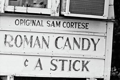 Original Roman Candy - Bw Poster