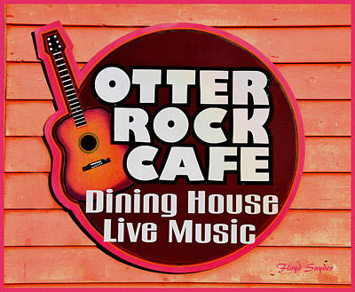 Otter Rock Cafe Morro Bay California Poster by Floyd Snyder