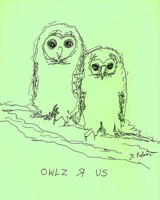 Poster featuring the drawing Owlz R Us by Denise Fulmer