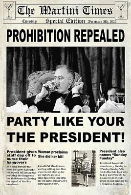 Party Like The President Poster by Jon Neidert