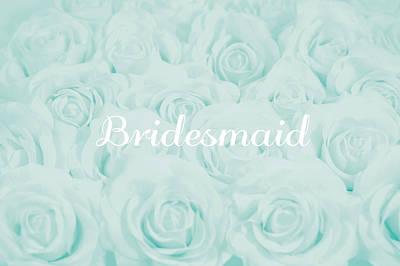 Pastel Aqua Bridesmaid Design Poster by Lucid Mood
