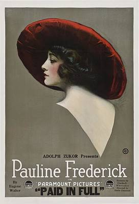 Pauline Frederick In Paid In Full 1919 Poster by Mountain Dreams