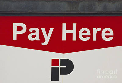 Pay Here  A World Of Words Series Poster by Mark Hendrickson