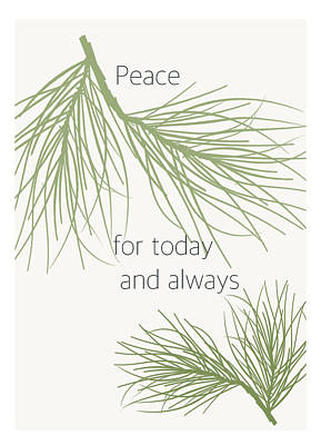 Peace For Today And Always Poster by Kandy Hurley
