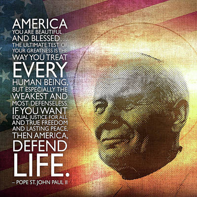 Pope St. John Paul II - Defend Life Poster