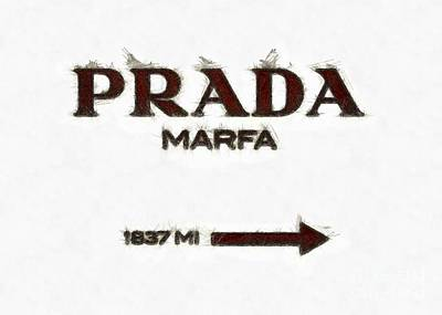 Prada Marfa Sign Pencil Poster by Edward Fielding