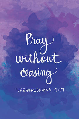 Pray Without Ceasing Poster by Nancy Ingersoll