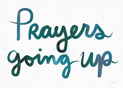 Prayers Going Up- Art By Linda Woods Poster by Linda Woods