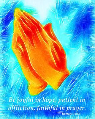 Praying Hands - Romans 12 12 Poster