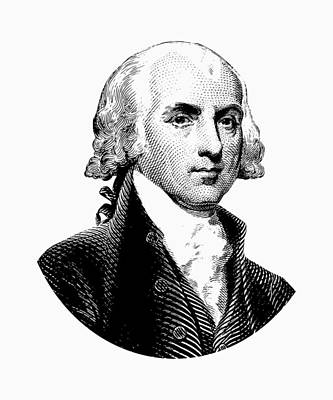 President James Madison Graphic Black And White Poster by War Is Hell Store