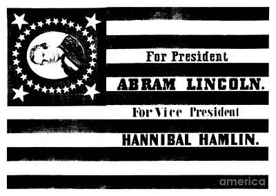 Presidential Campaign Flag Of Abraham Lincoln For President And Hannibal Hamlin For Vice President,  Poster by American School