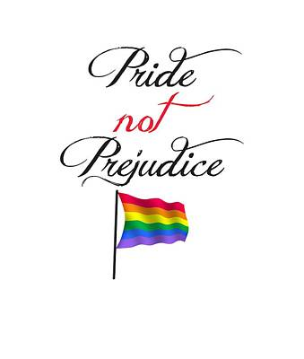 Poster featuring the digital art Pride Not Prejudice With Pride Flag by Heidi Hermes