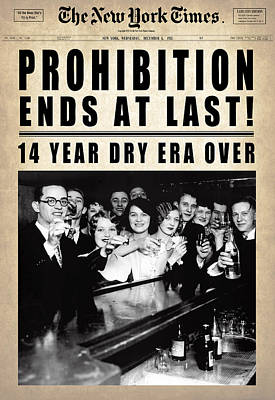 Prohibition Ends At Last  1933 Poster by Daniel Hagerman