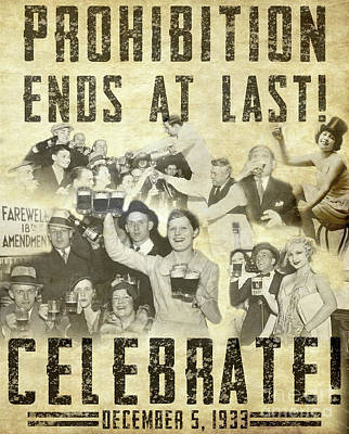 Prohibition Ends At Last Poster by Jon Neidert