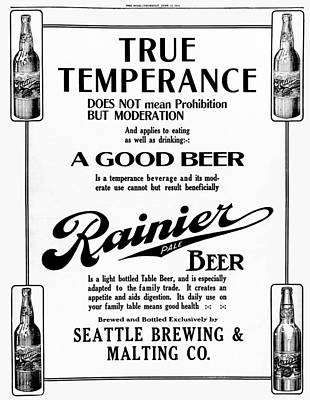 Prohibition Temperance And Rainier Pale Beer  1913 Poster by Daniel Hagerman