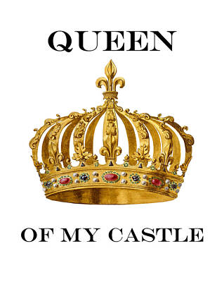 Queen Of My Castle Illustration Poster by Madame Memento