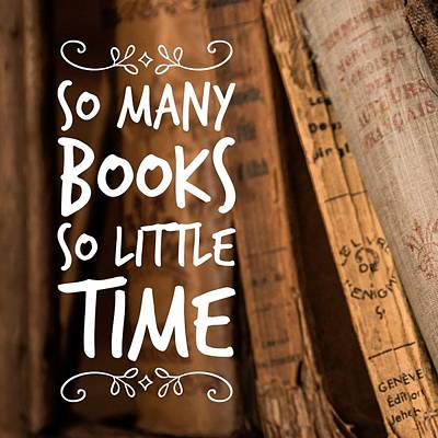 Quote Many Books Little Time Poster