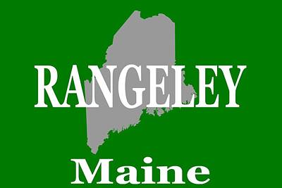 Rangeley Maine State City And Town Pride  Poster by Keith Webber Jr