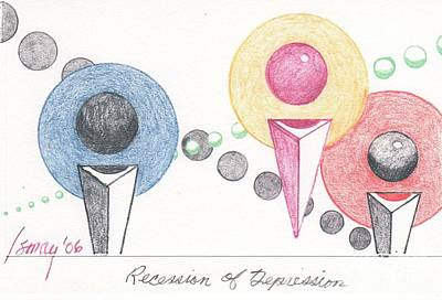Poster featuring the drawing Recession Of Depression 1 by Rod Ismay