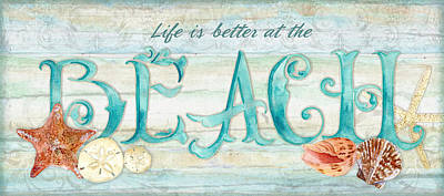 Refreshing Shores - Life Is Better At The Beach Poster by Audrey Jeanne Roberts