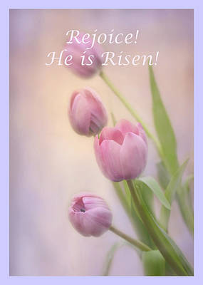 Poster featuring the photograph Rejoice He Is Risen by Ann Bridges
