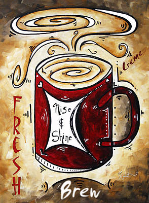 Rise And Shine By Madart Poster by Megan Duncanson