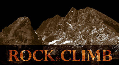 Rock And Climb Poster by Frank Tschakert