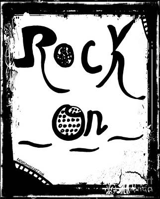 Poster featuring the drawing Rock On by Rachel Maynard