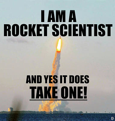 Rocket Scientist T Shirt Design A Poster by David Lee Thompson