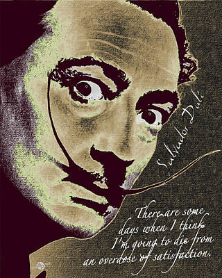 Salvador Dali Pop Art Painting And Signature With Quote Poster by Tony Rubino
