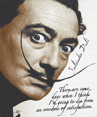 Salvador Dali Realistic Painting With Signature And Quote Poster by Tony Rubino