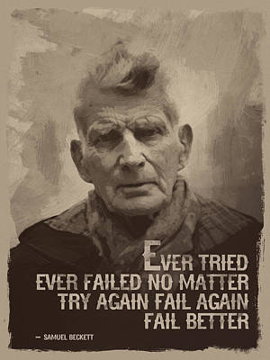 Samuel Beckett Quote Poster by Afterdarkness