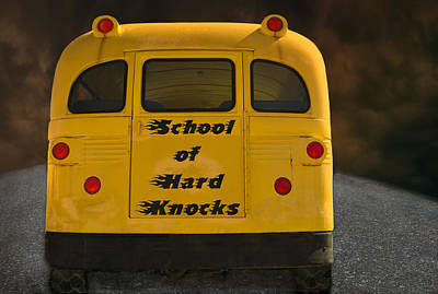 School Of Hard Knocks - Yellow School Bus Message Poster by Mitch Spence