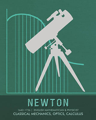 Science Posters - Sir Isaac Newton - Physicist, Mathematician, Astronomer Poster by Studio Grafiikka