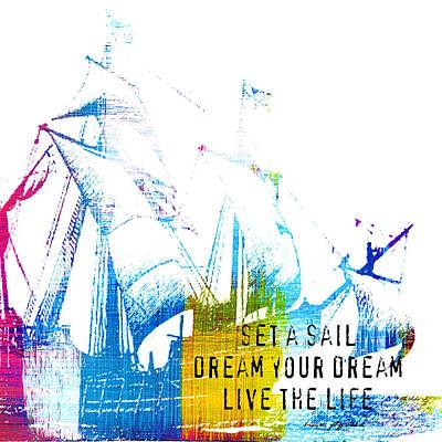 Set Sail, Dream, Live Poster