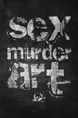 Sex Murder Art Poster by Taylan Apukovska