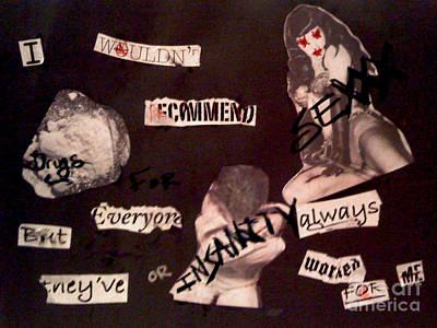 Sexxx Drugs Insanity  Poster by Simonne Mina
