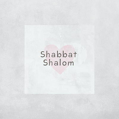 Poster featuring the mixed media Shabbat Shalom Soft Heart- Art By Linda Woods by Linda Woods