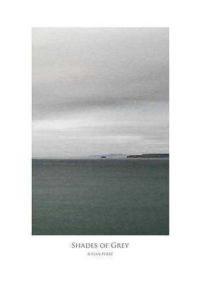 Poster featuring the digital art Shades Of Grey by Julian Perry