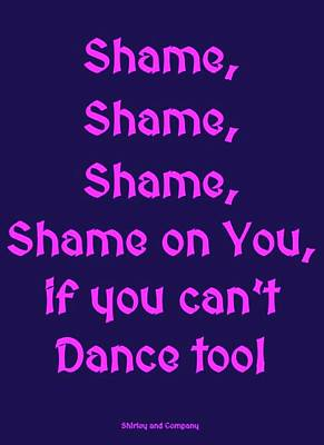 Shame Shame Shame - Shirley And Company - Purple On Blue Background  Poster by J A Art Gallery